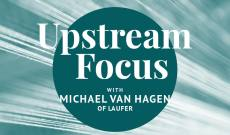 Upstream Focus: Laufer's Michael Van Hagen on China Trade, Collaboration & Contingency Plans
