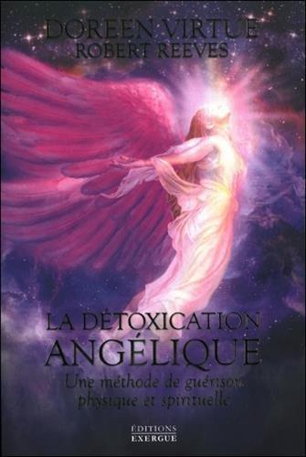La-détoxication-angélique-Une-méthode-de-guérison-physique-et-spirituelle