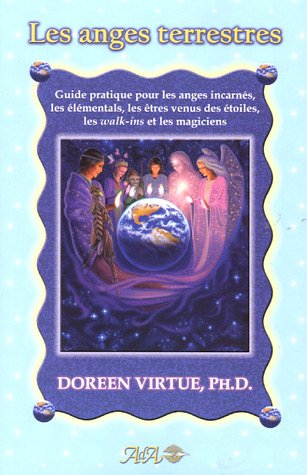 anges terrestre, le guide pratique