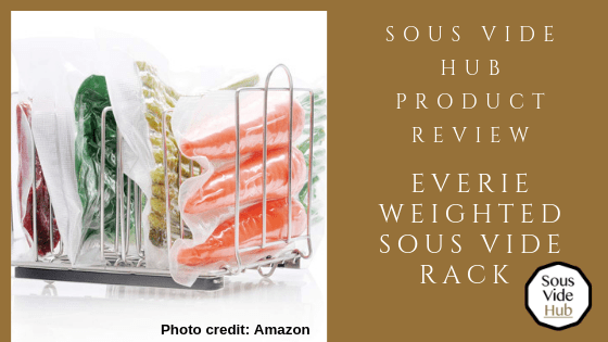 Sous Vide Hub Review EVERIE sous vide rack
