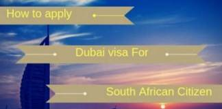 How to Apply for Dubai visa for South African Citizen