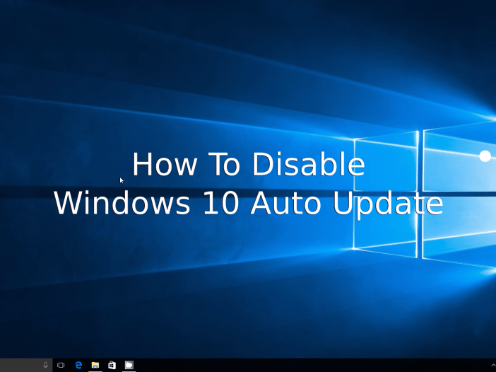 How to disable Windows 10 auto update