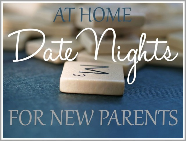 At Home Date Nights for New Parents_thumb[1]