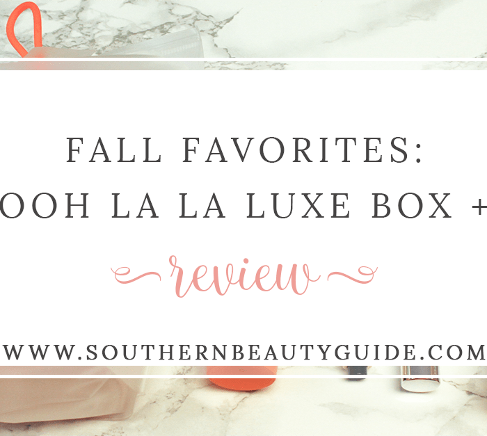 Ooh La La Luxe Box + Review!