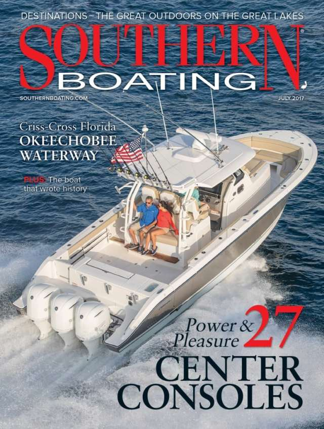 The July 2017 issue is our annual Center Console Roundup with 27 boats for you to check out. We take you to Okeechobee Waterway and Door County and ride along with us on the Astondoa 65.