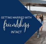 Get through your wedding with friendships intact