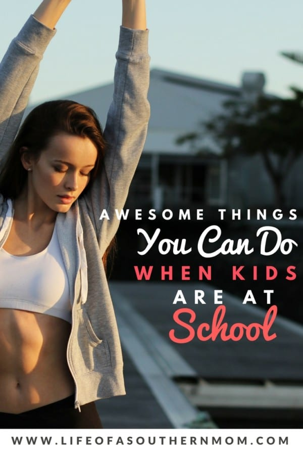 There are actually several awesome things you can do while the kids are at school. Check this out!