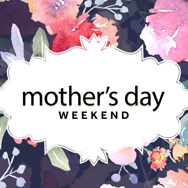 Happy Saturday & Mother's Day Weekend: I've compiled a list of things you can WIN!