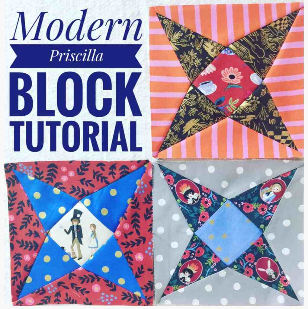 Modern Priscilla Block Pattern & Tutorial + How to Paper Piece