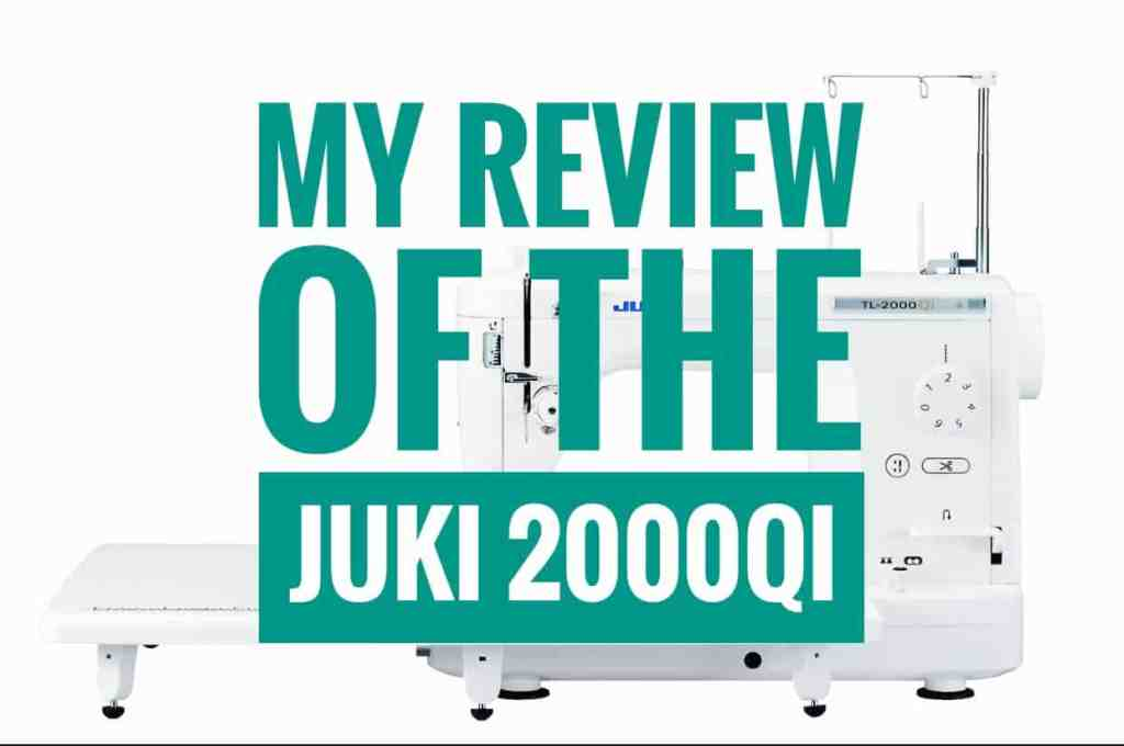 Sewing machines – high end vs mid range and a review of the Juki 2000qi