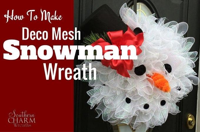 How To Make Deco Mesh Snowman Wreath Southern Charm Wreaths