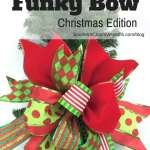 How To Make A Funky Christmas Bow