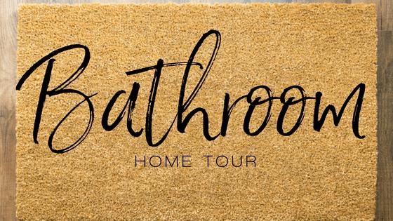 Home Tour | Bathroom