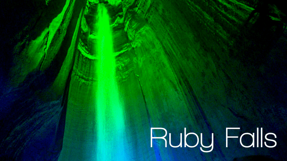 Ruby Falls | Chattanooga, TN
