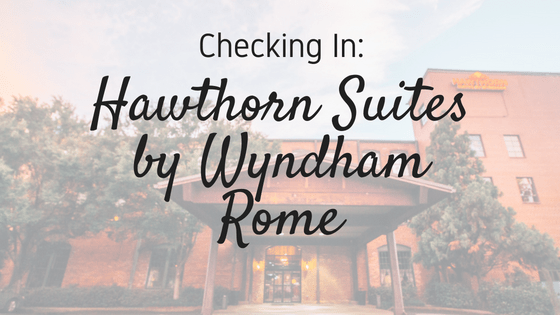 Checking In - Hawthorn Suites by Wyndham Rome