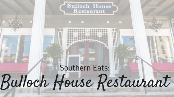 Southern Eats: Bulloch House Restaurant | Warm Springs, GA