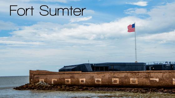 Fort Sumter | Charleston, SC