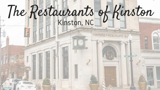 The Restaurants of Kinston | Kinston, NC