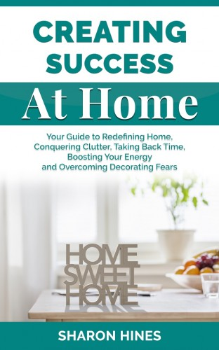Creating Success at Home 2D book cover-2