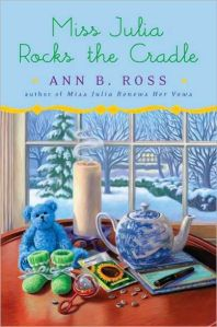 """MISS JULIA ROCKS THE CRADLE,"" BY ANN B. ROSS"