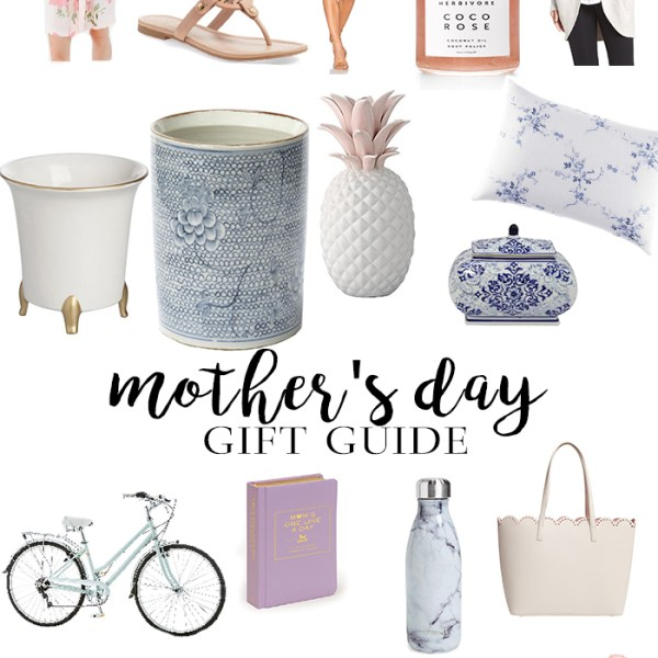 Mother's Day Gift Guide by Brittany from SouthernMamaGuide.com || Mother's Day || Gift Guide || New Mom Gift Ideas || Southern Gift Ideas || Mom Style || Home Decor || Blue and White || Tory Burch || Plum Pretty Sugar || Pineapple || Scallop || Bike Cruiser || Blue willow || Chinoiserie || Gingham