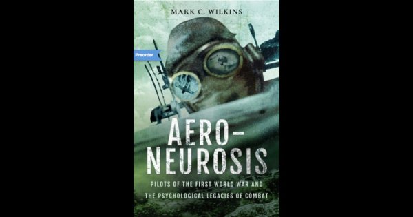 Aero-Neurosis-Pilots-of-the-First-World-War-and-the-Psychological-Legacies-of-Combat