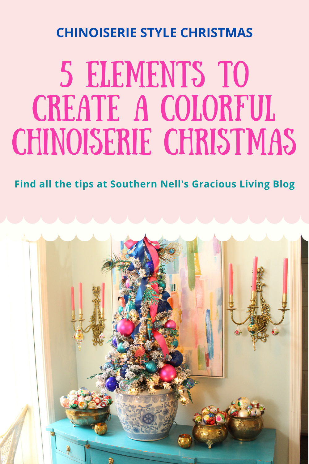 Colorful Chinoiserie Christmas Decor Ideas