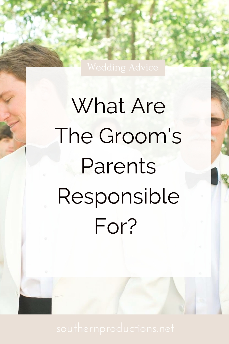What are the Groom's Parents Responsible For?