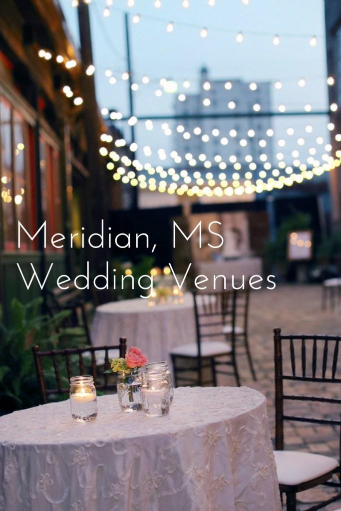 Meridian Mississippi Wedding Venues