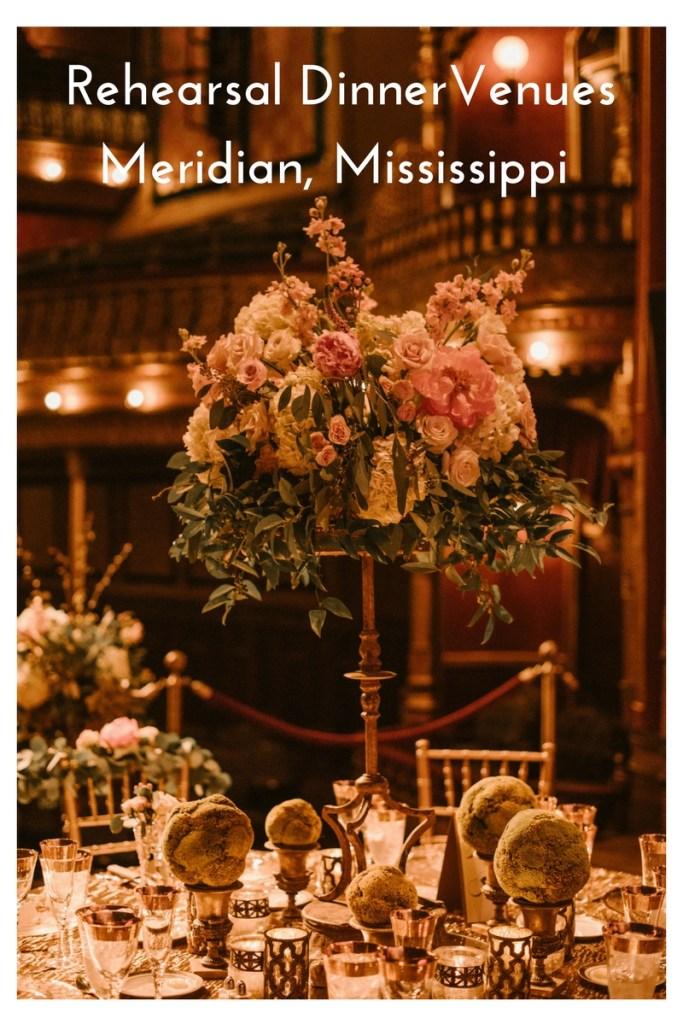 Rehearsal Dinner Venues Meridian, Mississippi