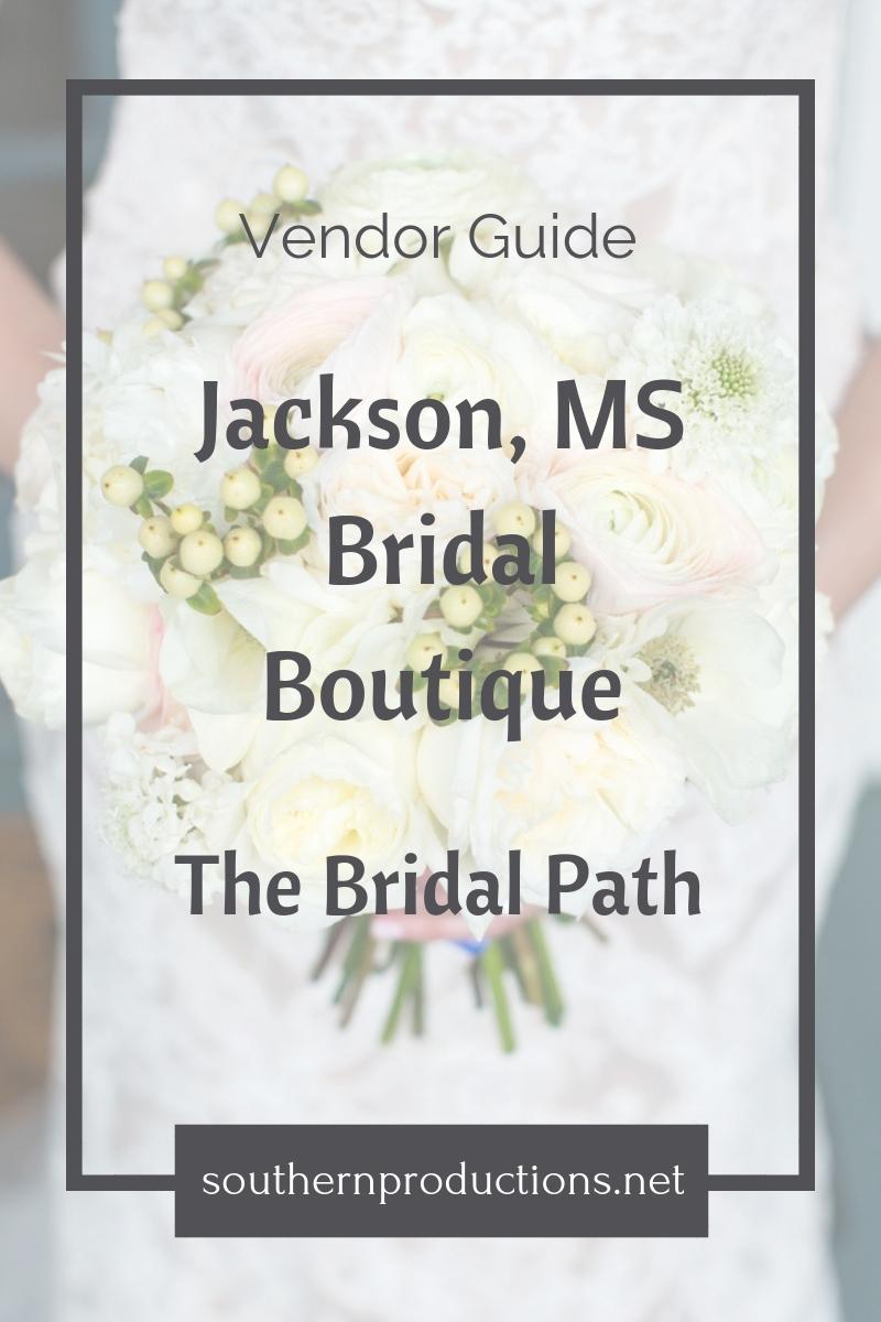 Jackson MS Bridal Boutique - The Bridal Path