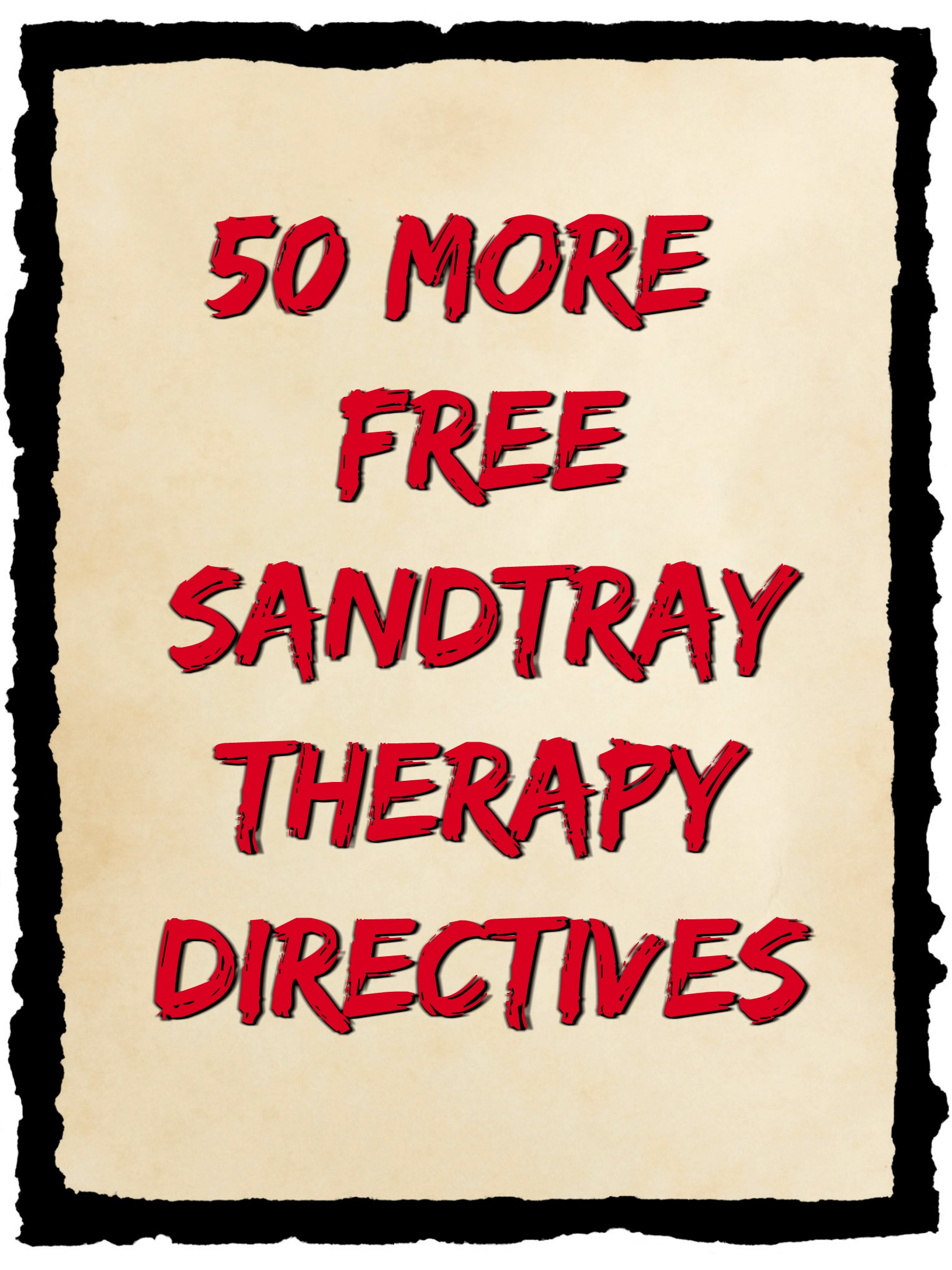 50 More Free Sandtray Therapy Directives