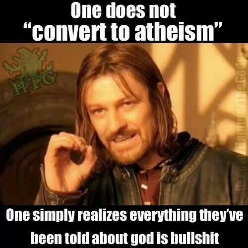 One Does Not Convert To Atheism