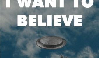 What Do You Want To Believe?