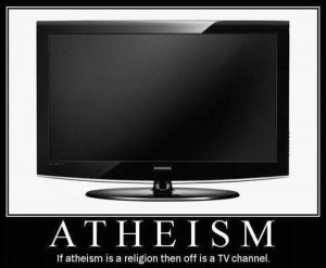 If Atheism is a Religion…