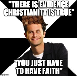 Faith or Evidence – Which One Is It?
