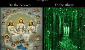Religion to the Believer and to the Atheist