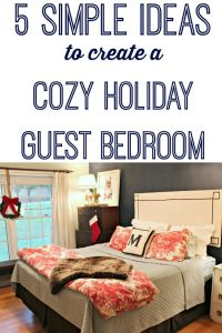 Holiday Guest Bedroom for our Holiday Guests