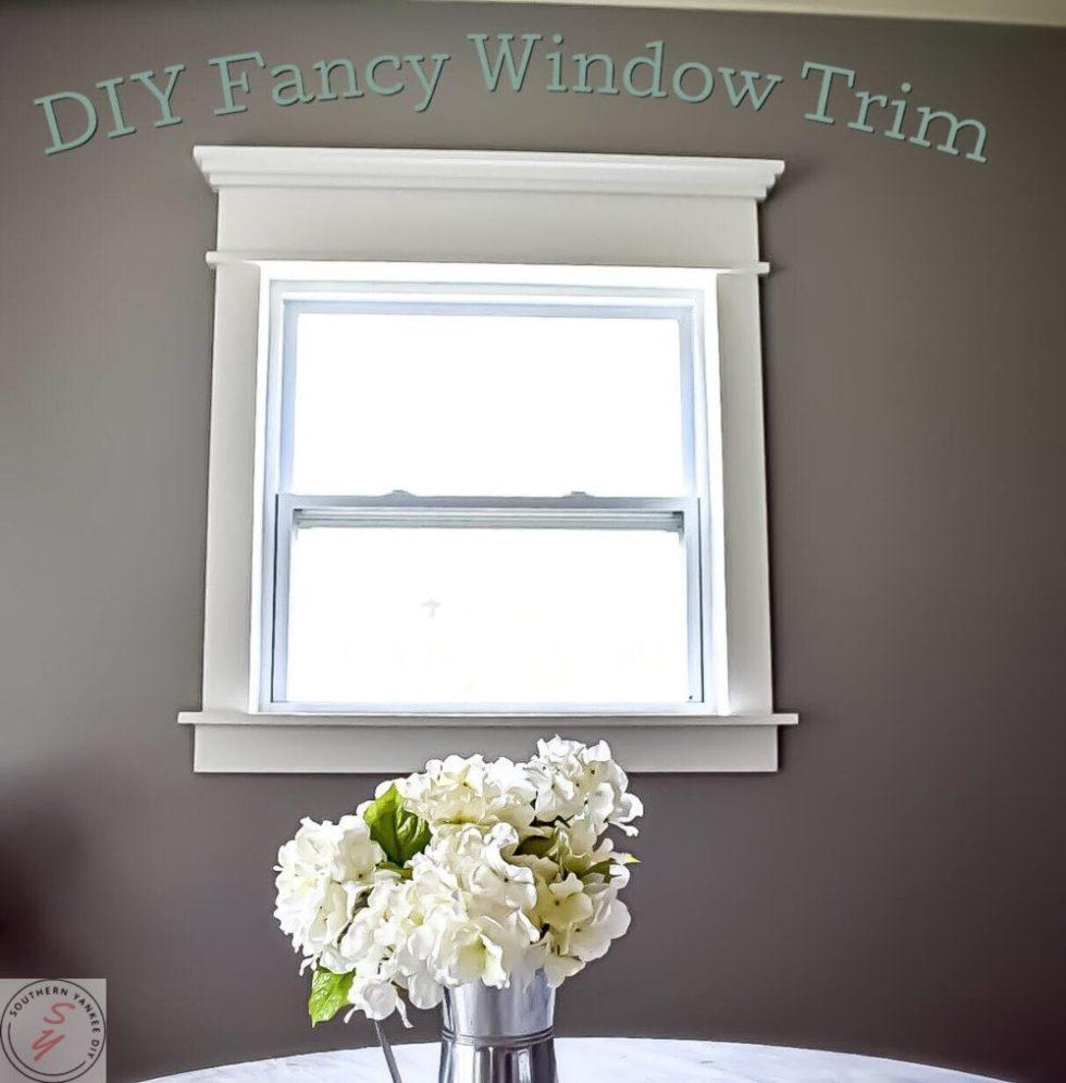 Fancy Window Trim The Lazy Girl Way Southern Yankee Diy