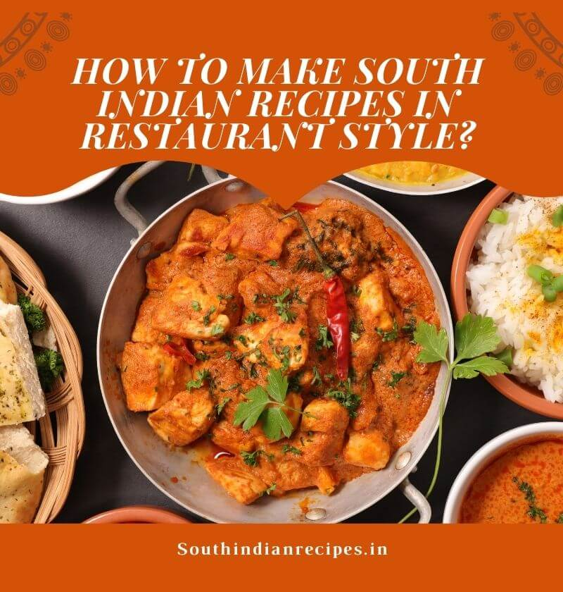 How To Make South Indian Recipes