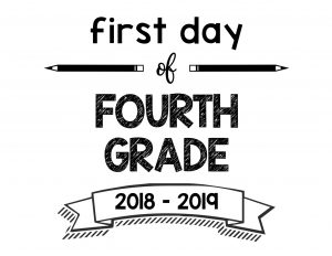 First Day of School Printable Signs For 2018-2019 School