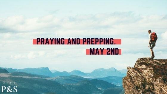Praying and Prepping