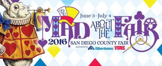 San Diego County Fair June 3 2016 thru July 4 2016