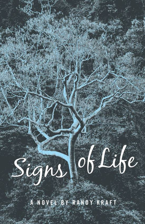 SIgns of LIfe by Randy Kraft Courtesy of maple57press.com