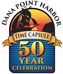 Dana Point Harbor Time Capsule 50 Year Celebration August 29 2016