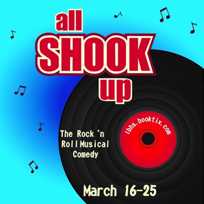 Laguna Beach High School All Shook Up March 16-25 2018