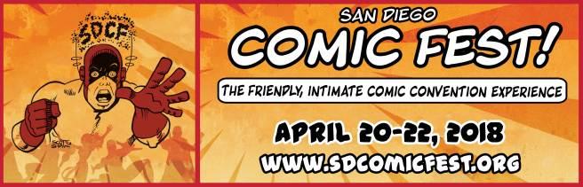 San DIego Comic Fest April 2018