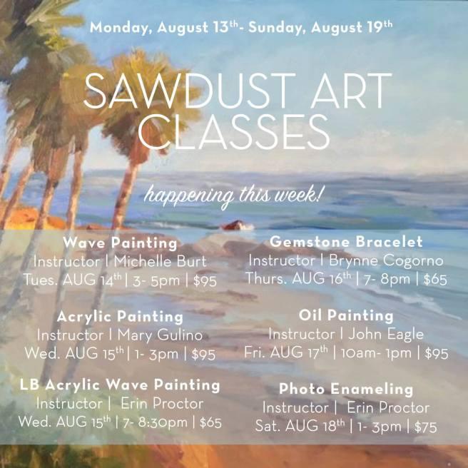 Laguna Beach Sawdust Art Classes August 13 thru August 18 2018