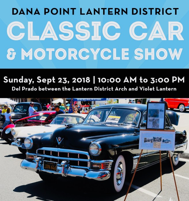 Dana Point Lantern District Classic Car & Motorcycle Show September 23 2018