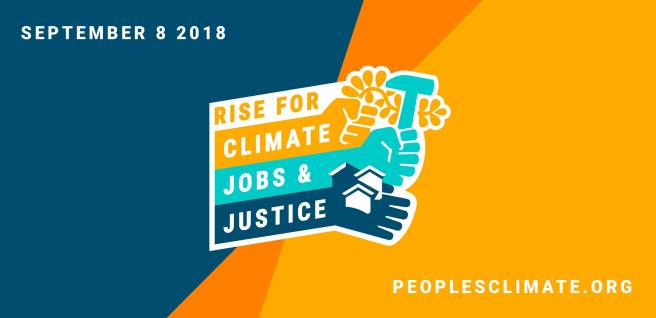 Peoples Climate Rise for Climate Jobs & Justice September 8 2018